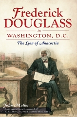 Cover_Frederick Douglass in Washington, DC_By John Muller _ The History Press _ Oct. 2012
